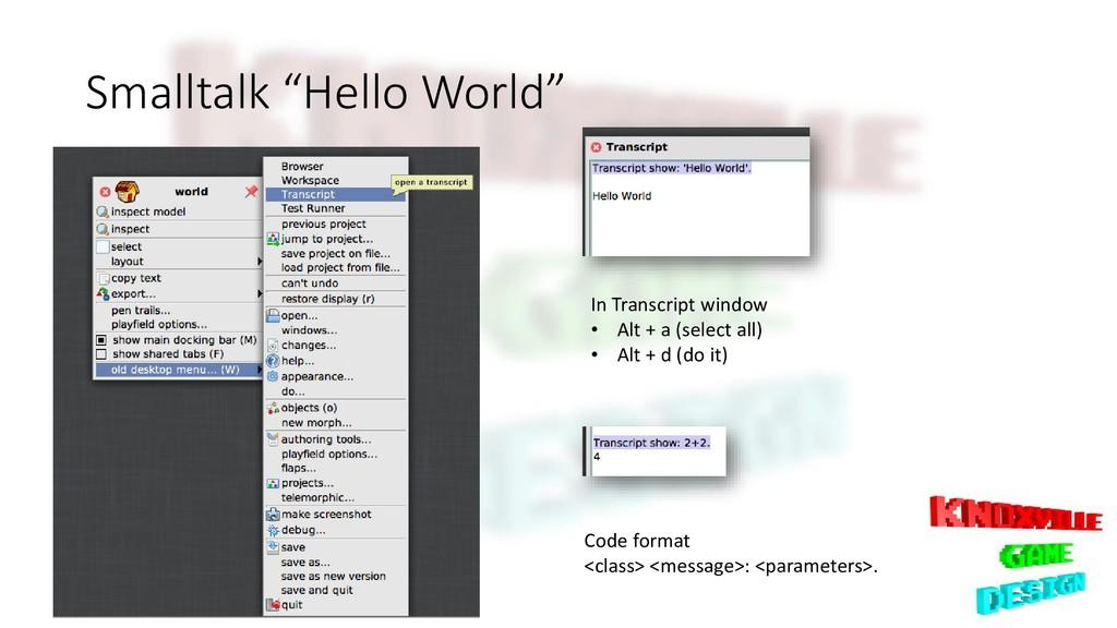 "Smalltalk ""Hello World"" In Transcript window • ..."