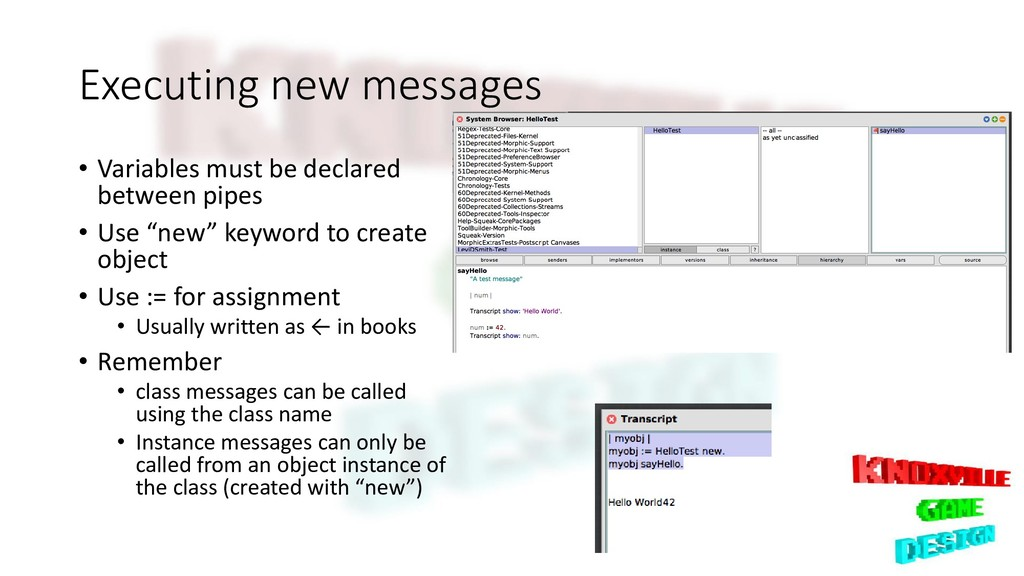 Executing new messages • Variables must be decl...