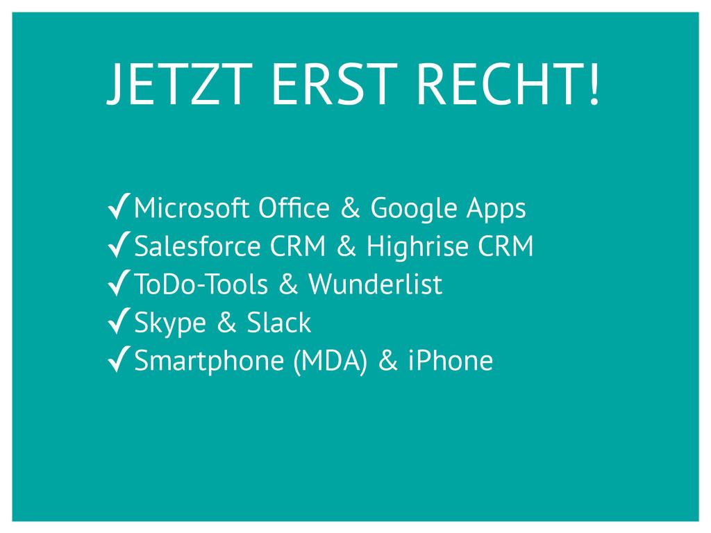 JETZT ERST RECHT! ✓Microsoft Office & Google App...