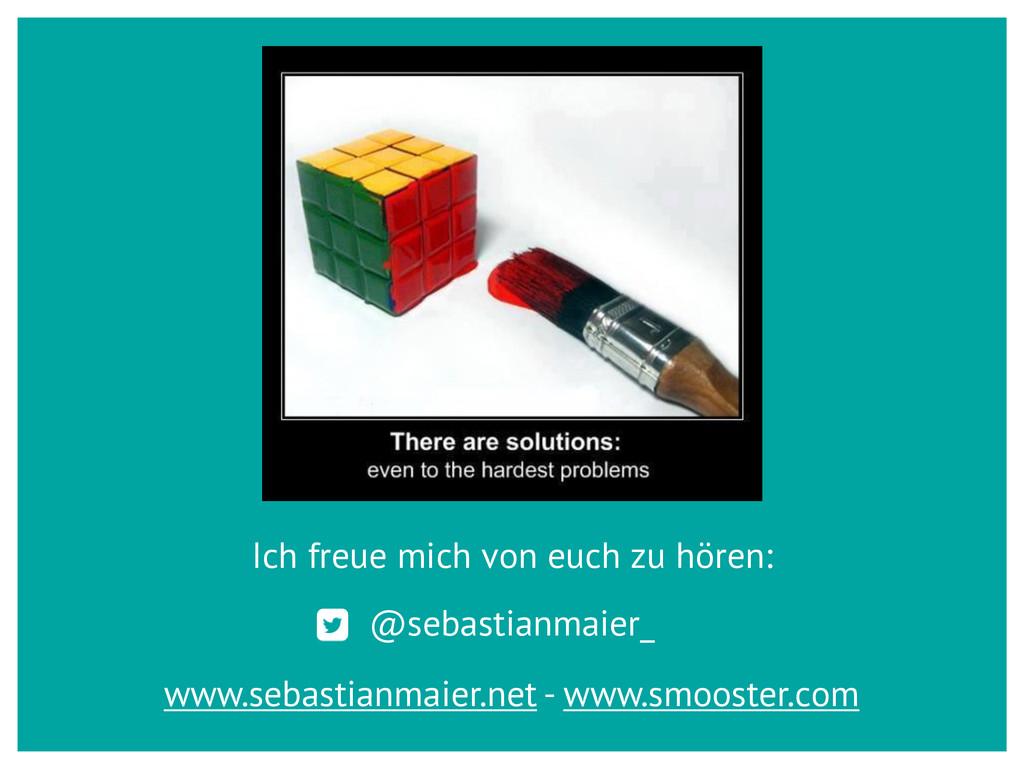 Ich freue mich von euch zu hören: @sebastianmai...