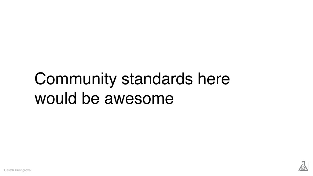 Community standards here would be awesome Garet...