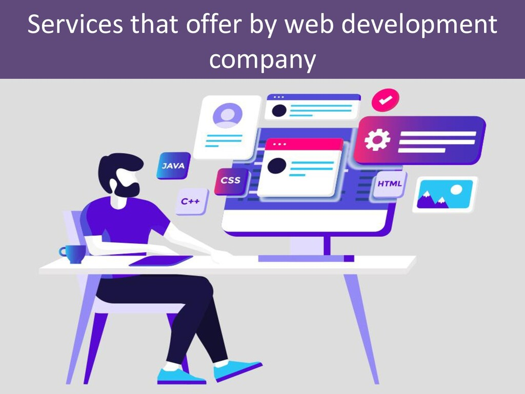 Services that offer by web development company