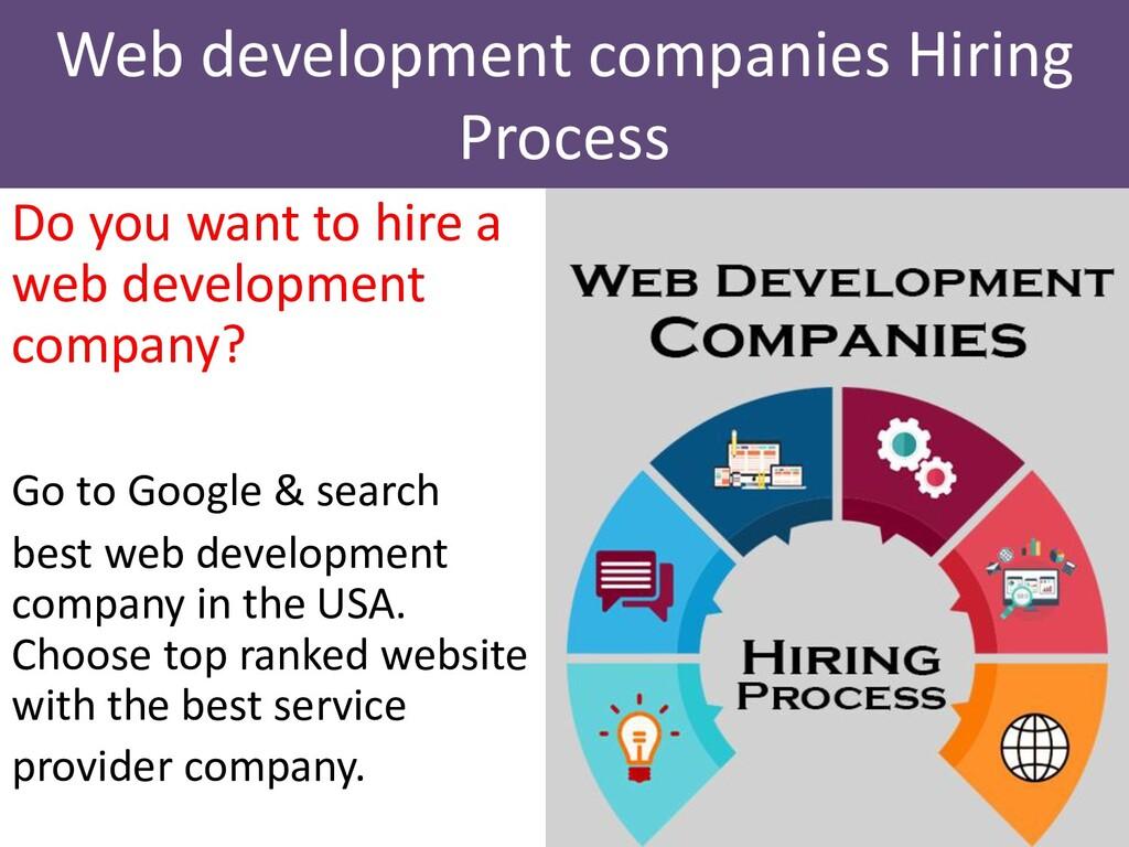 Do you want to hire a web development company? ...