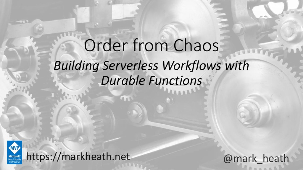 Order from Chaos Building Serverless Workflows ...