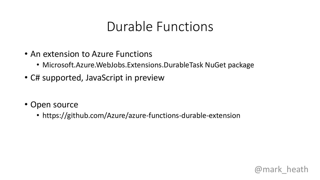 Durable Functions • An extension to Azure Funct...