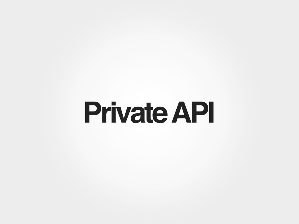 Private API