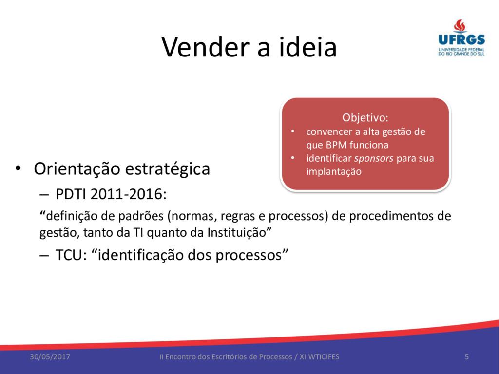 Vender a ideia • Orientação estratégica – PDTI ...