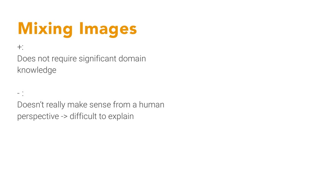Mixing Images +: Does not require significant d...
