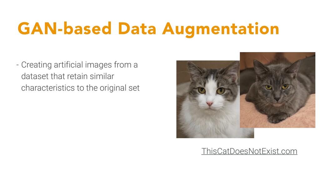 GAN-based Data Augmentation - Creating artifici...