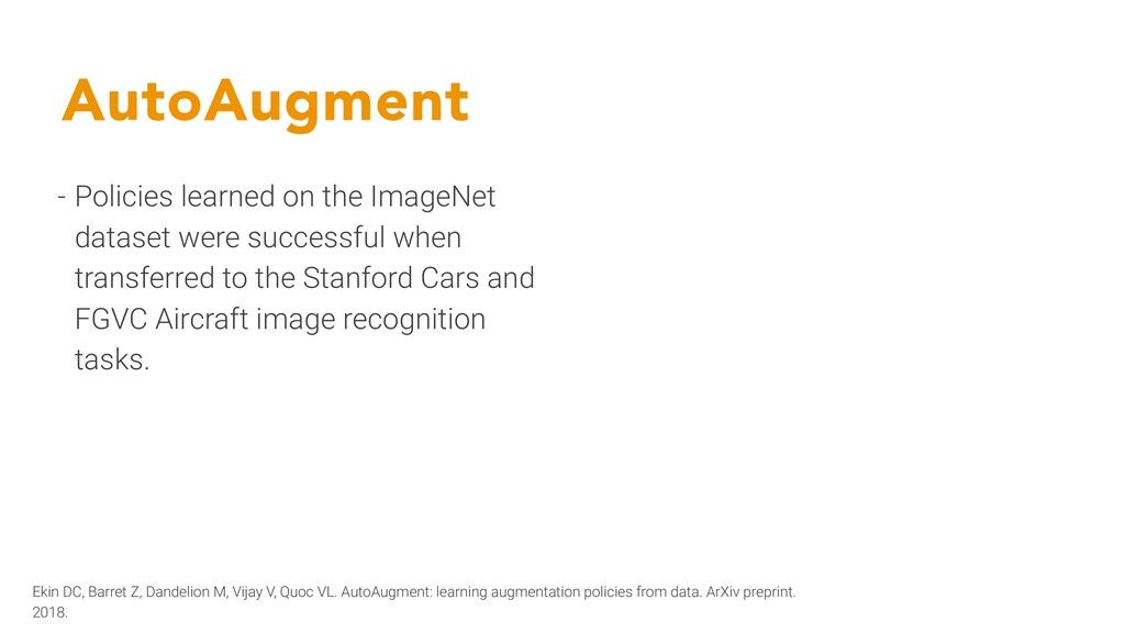 AutoAugment - Policies learned on the ImageNet ...