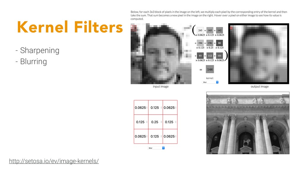 Kernel Filters - Sharpening - Blurring http://s...