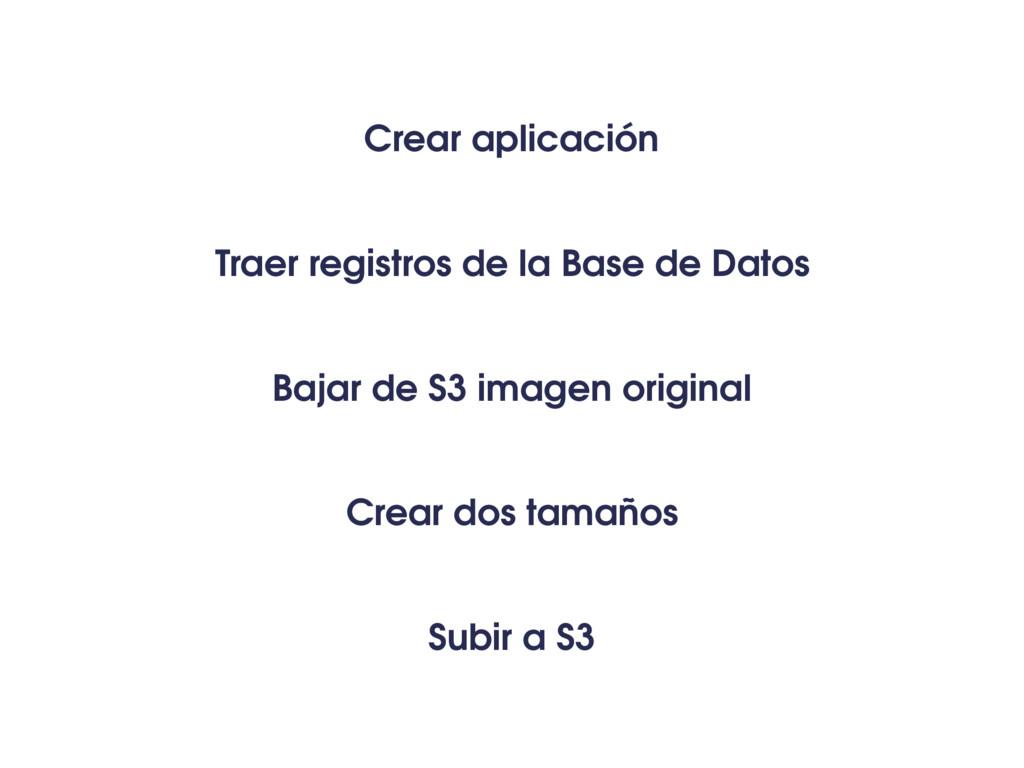 Traer registros de la Base de Datos Bajar de S3...