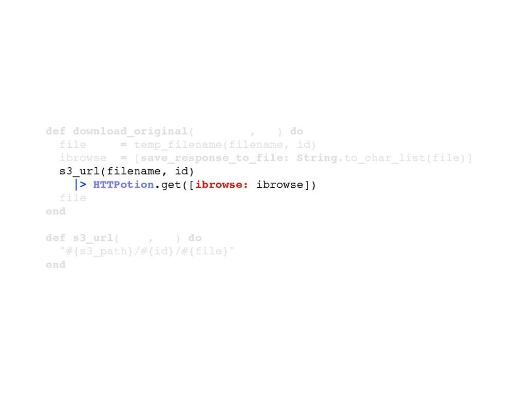 def download_original(filename, id) do file = t...