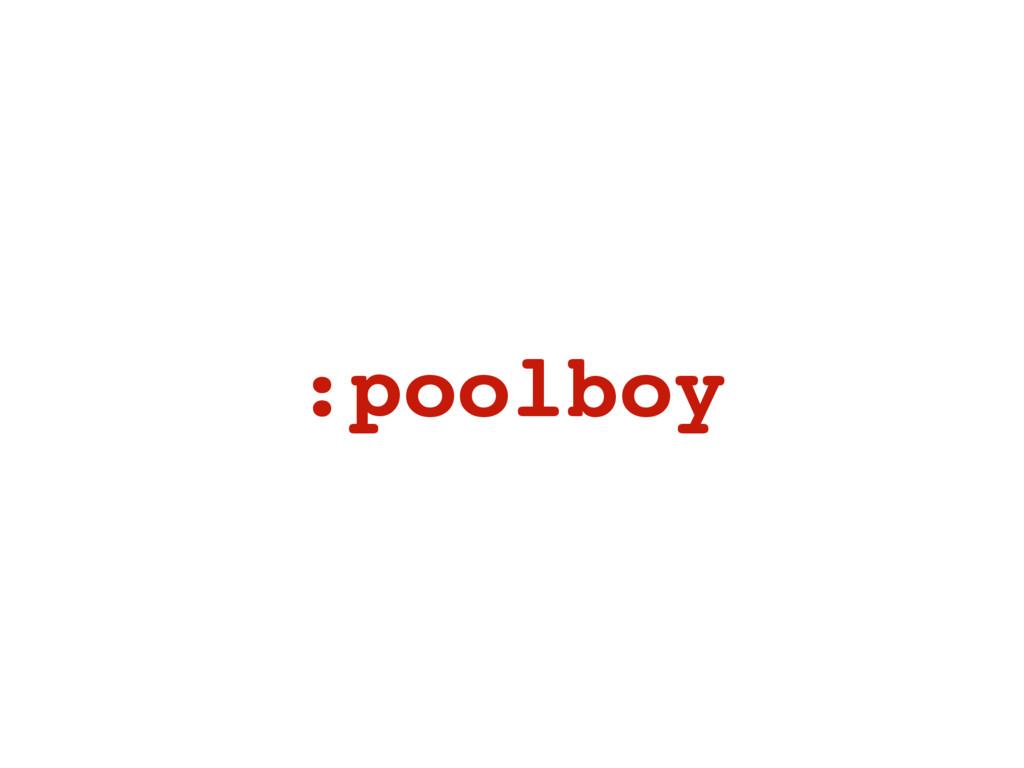 :poolboy