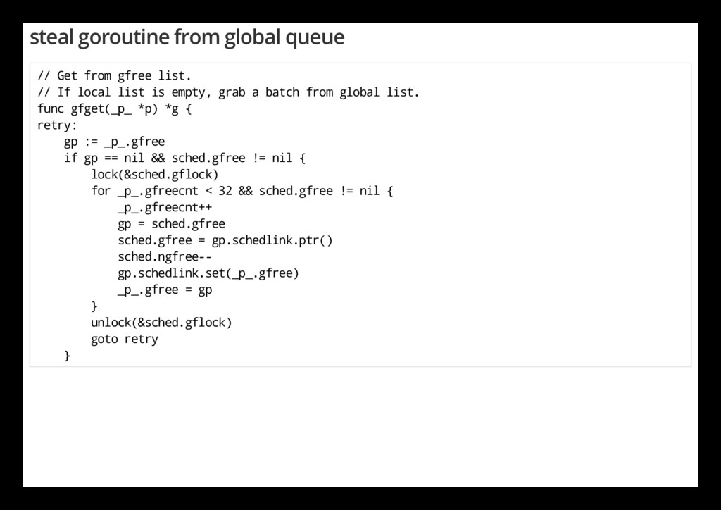steal goroutine from global queue / / G e t f r...