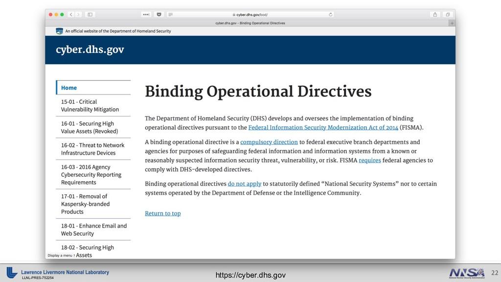 LLNL-PRES-752254 22 https://cyber.dhs.gov