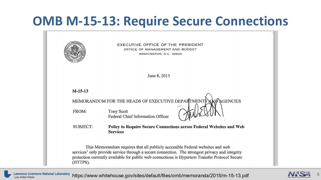 LLNL-PRES-752254 6 OMB M-15-13: Require Secure ...