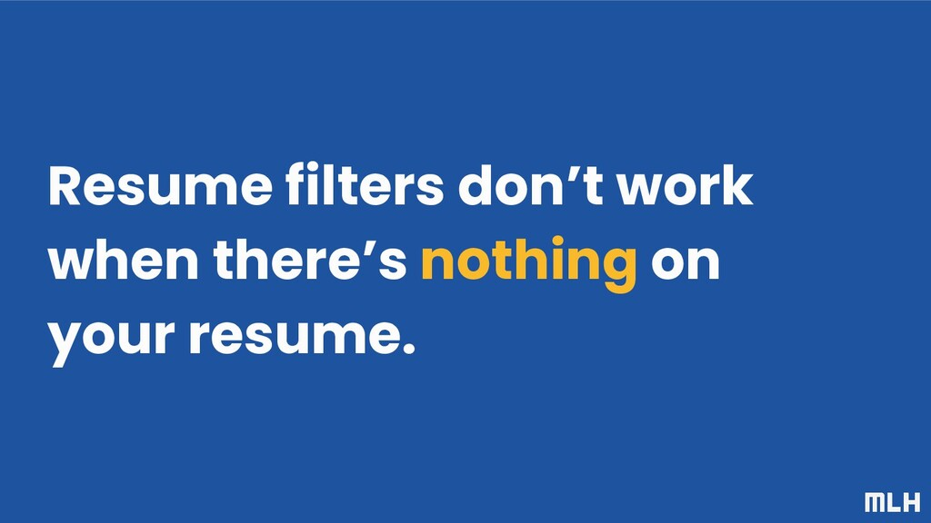 Resume filters don't work when there's nothing ...