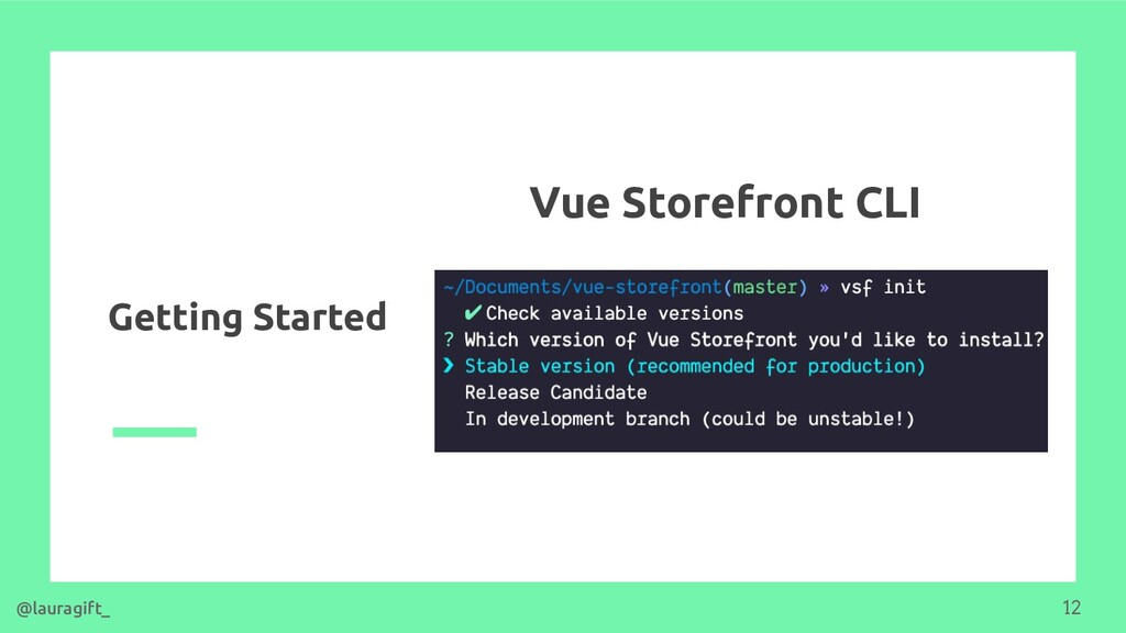 Getting Started Vue Storefront CLI @lauragift_ ...