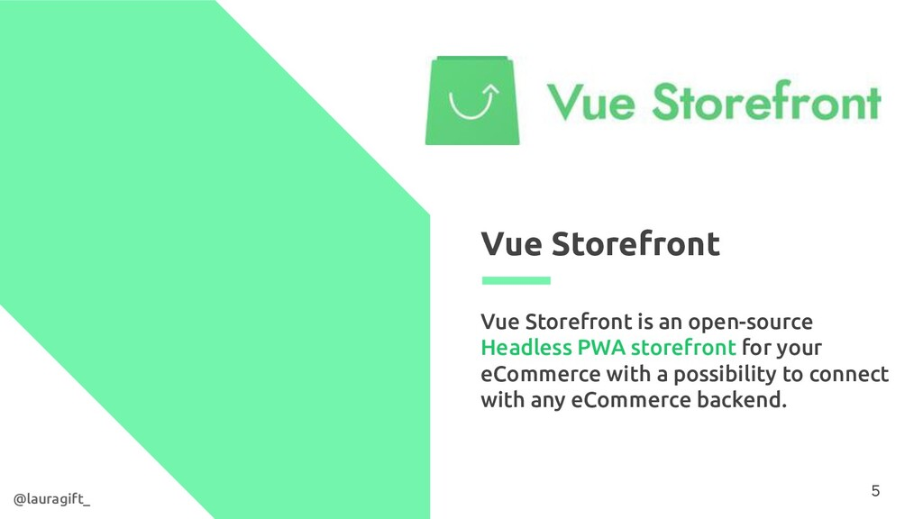Vue Storefront Vue Storefront is an open-source...