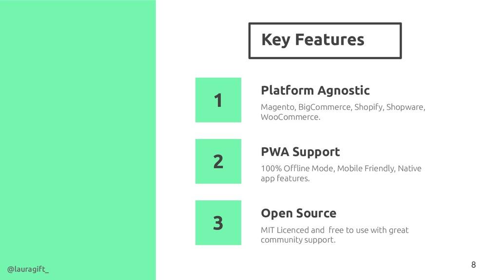 Key Features 8 Platform Agnostic 100% Offline Mod...