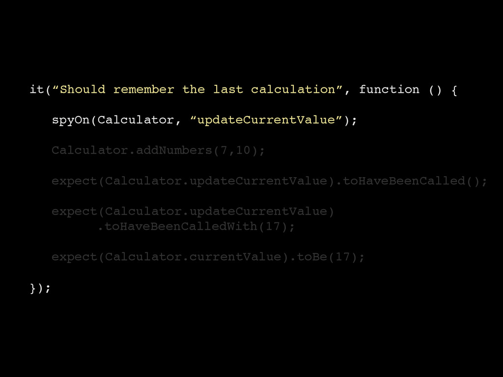 """it(""""Should remember the last calculation"""", func..."""