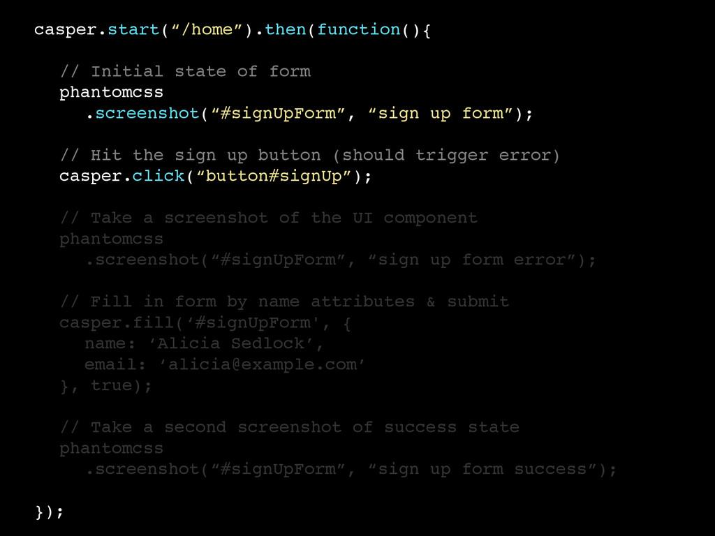 """casper.start(""""/home"""").then(function(){ // Initi..."""