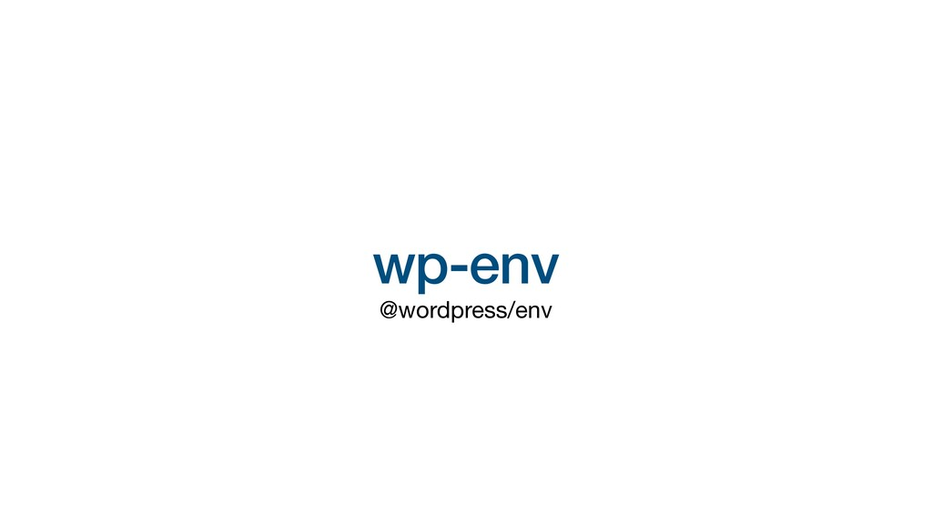 wp-env @wordpress/env