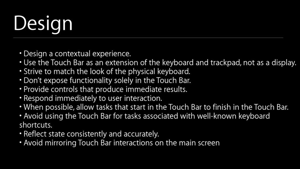 Design • Design a contextual experience. • Use ...