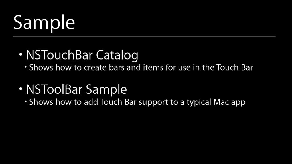Sample • NSTouchBar Catalog • Shows how to crea...