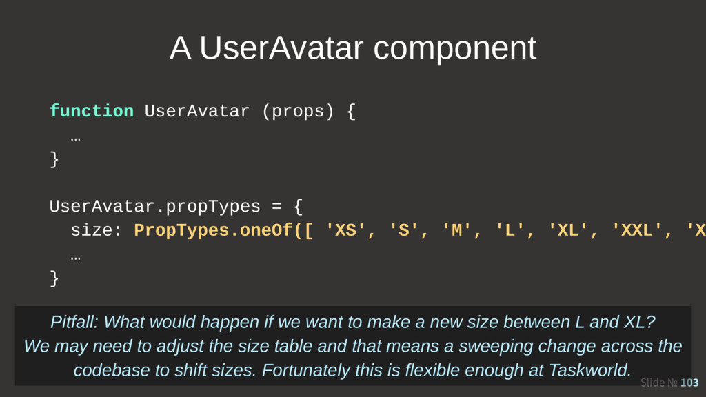 Slide № 103 A UserAvatar component function Use...