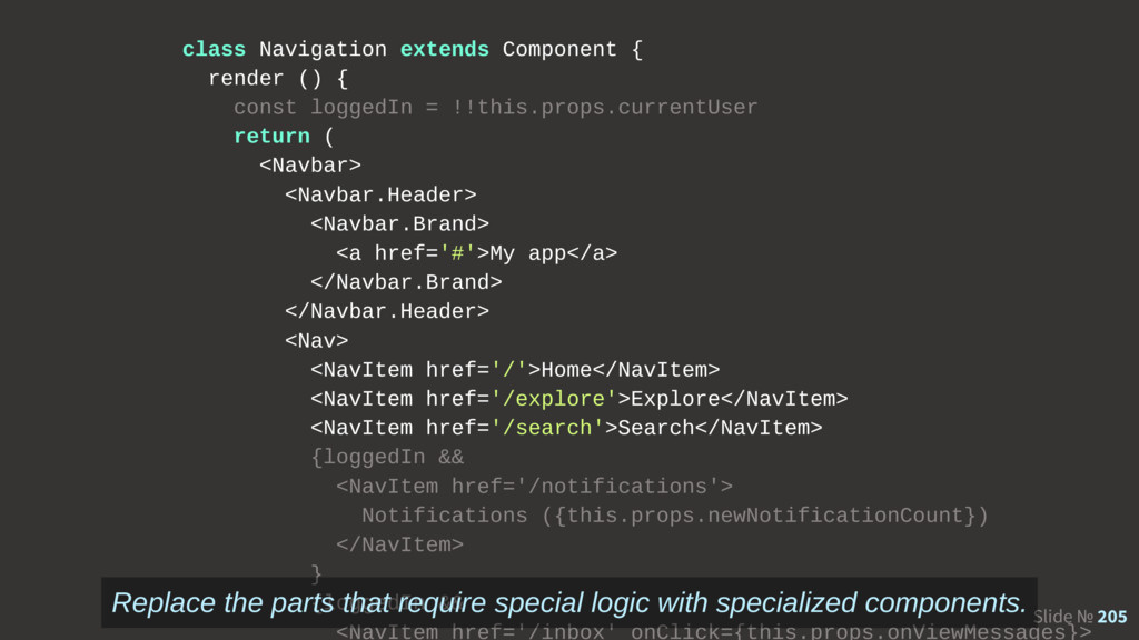 Slide № 205 class Navigation extends Component ...