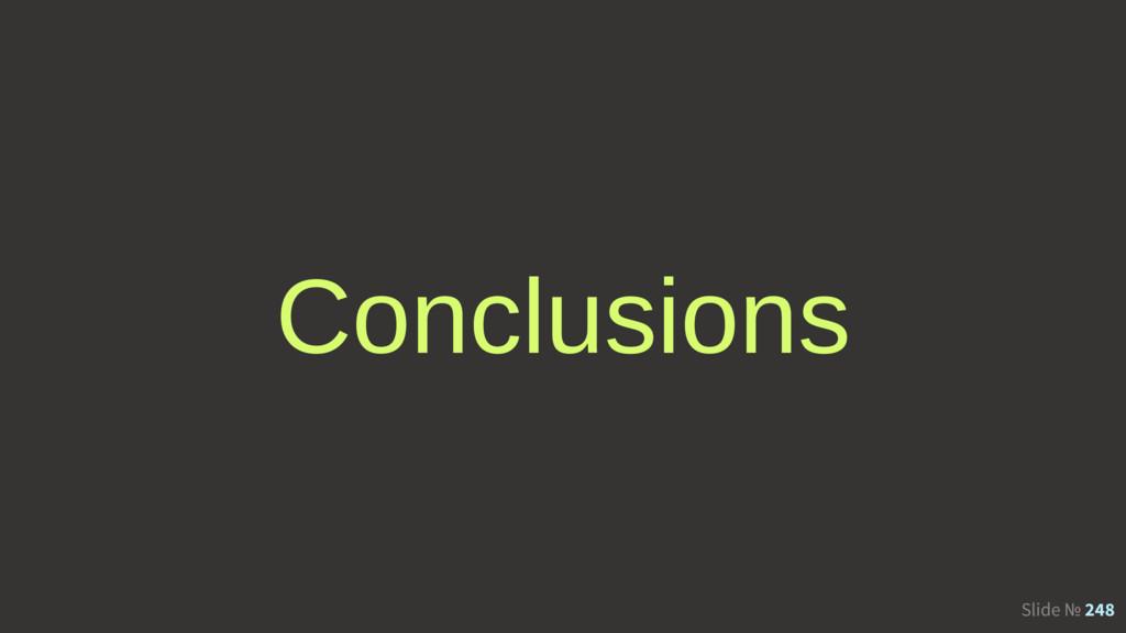 Slide № 248 Conclusions