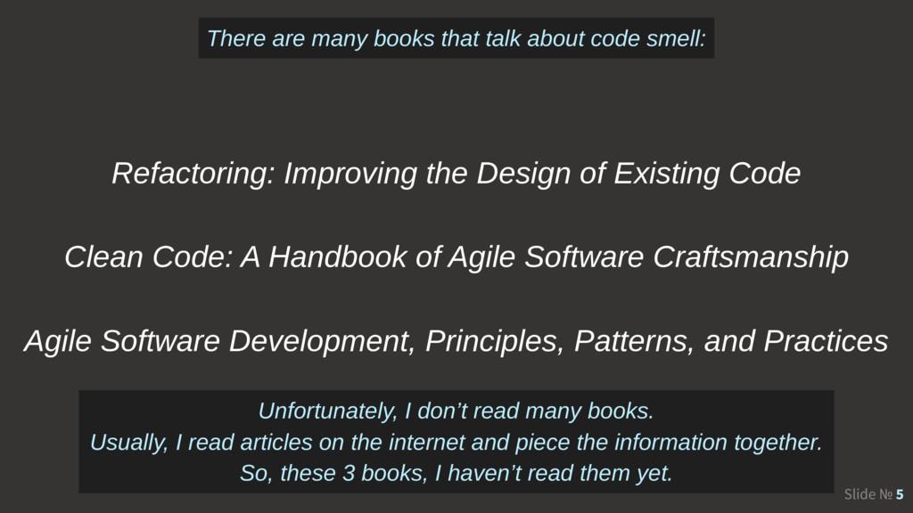 Slide № 5 Refactoring: Improving the Design of ...