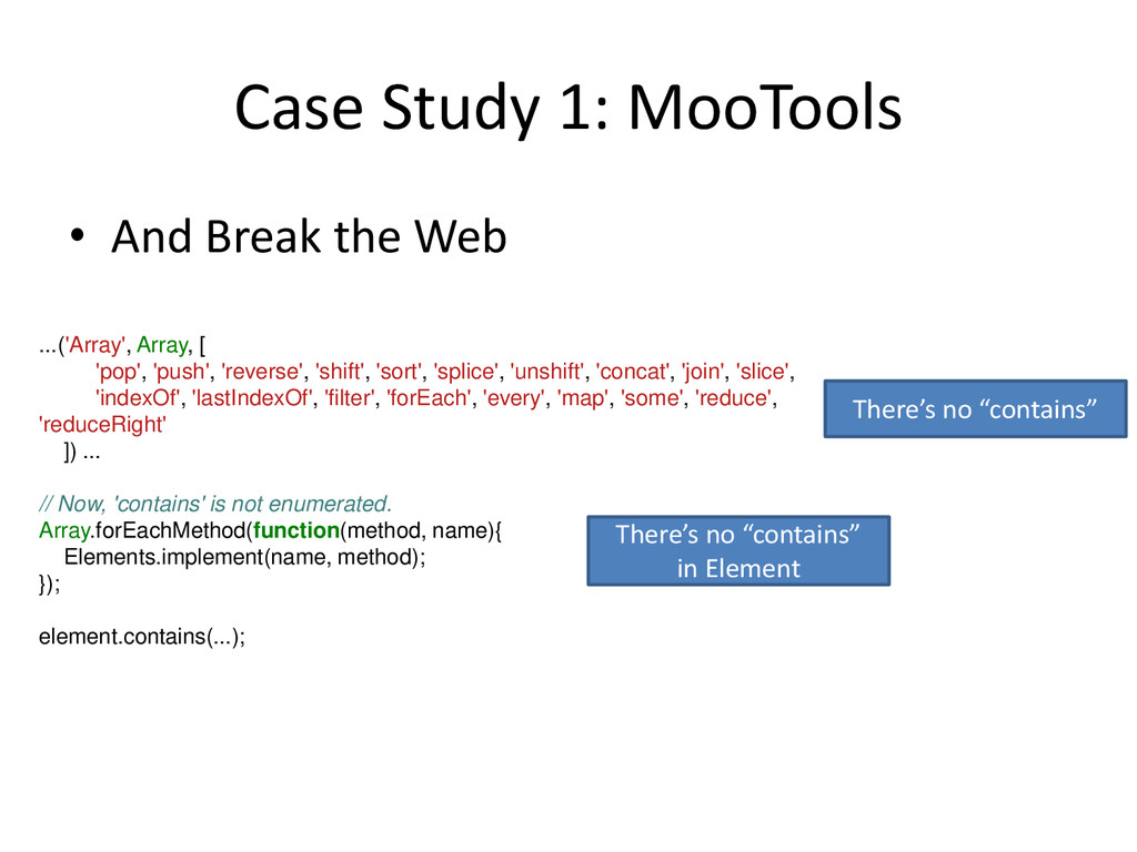 Case Study 1: MooTools • And Break the Web Ther...