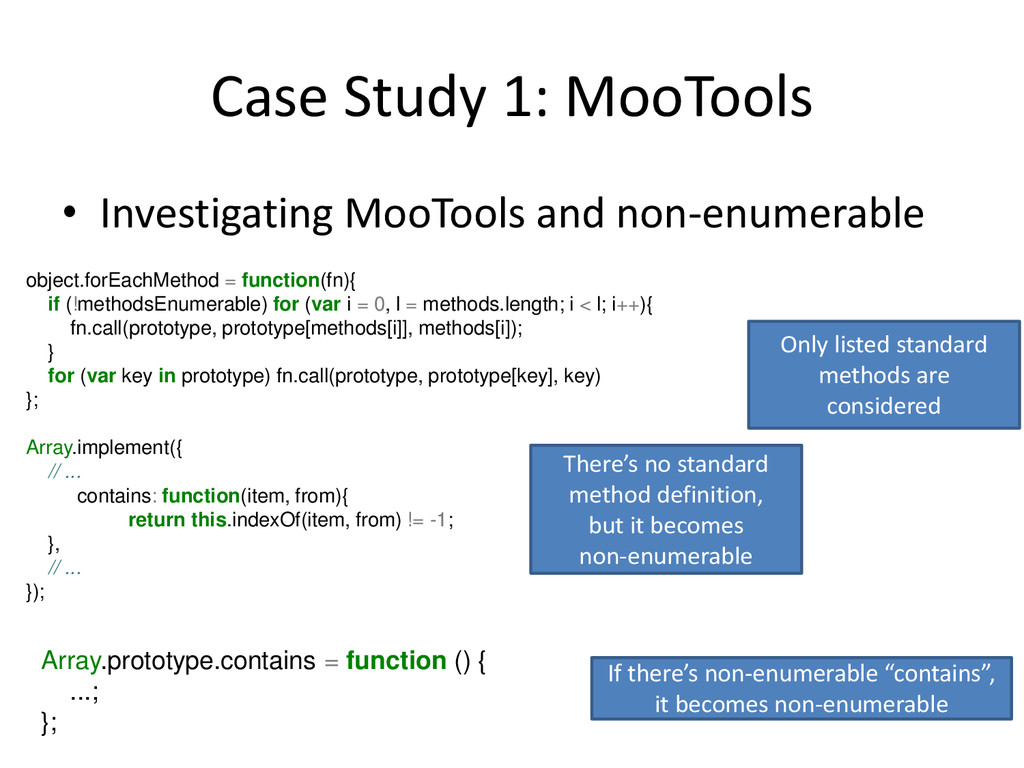Case Study 1: MooTools • Investigating MooTools...