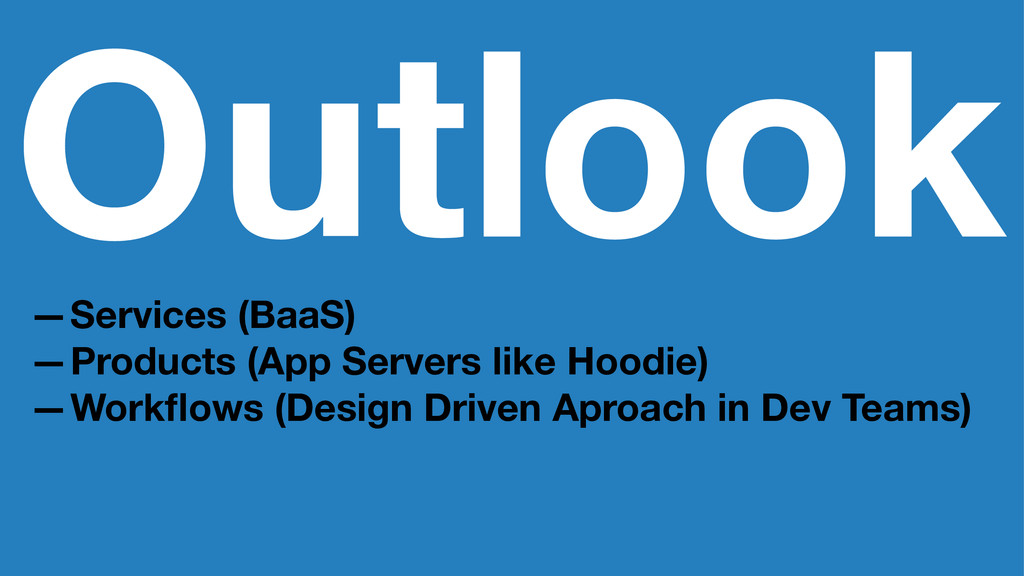 Outlook —Services (BaaS) —Products (App Servers...