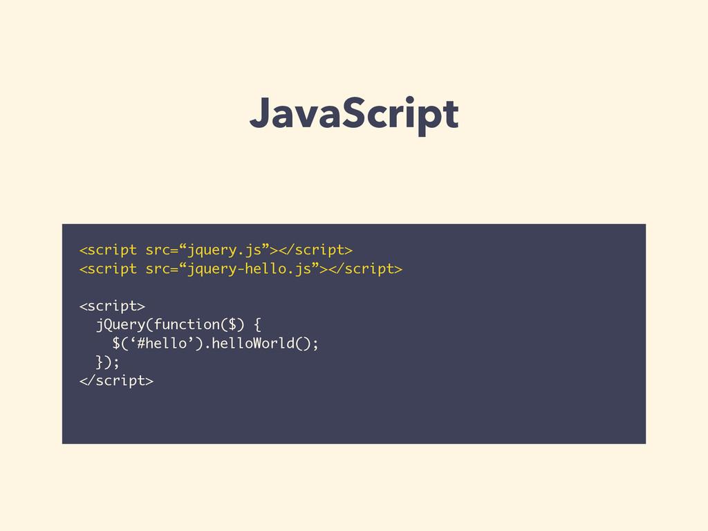 """JavaScript <script src=""""jquery.js""""></script> <s..."""