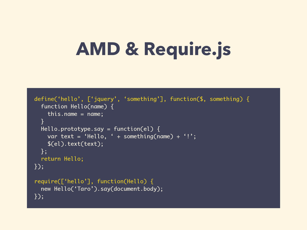 AMD & Require.js define('hello', ['jquery', 'so...