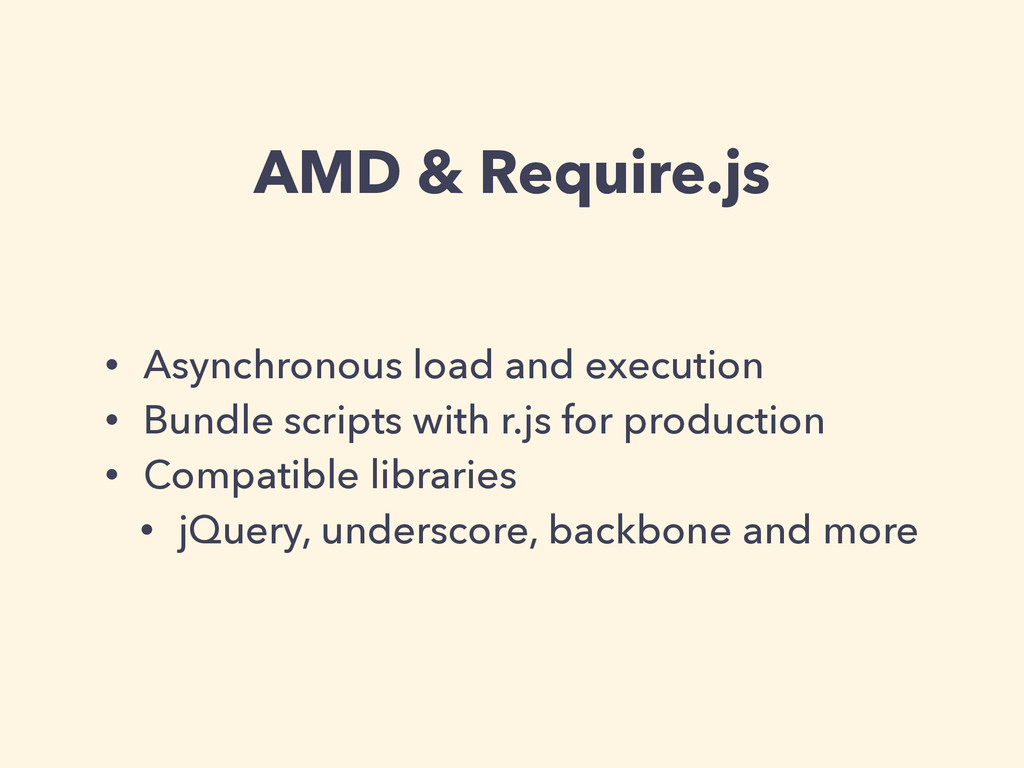 AMD & Require.js • Asynchronous load and execut...