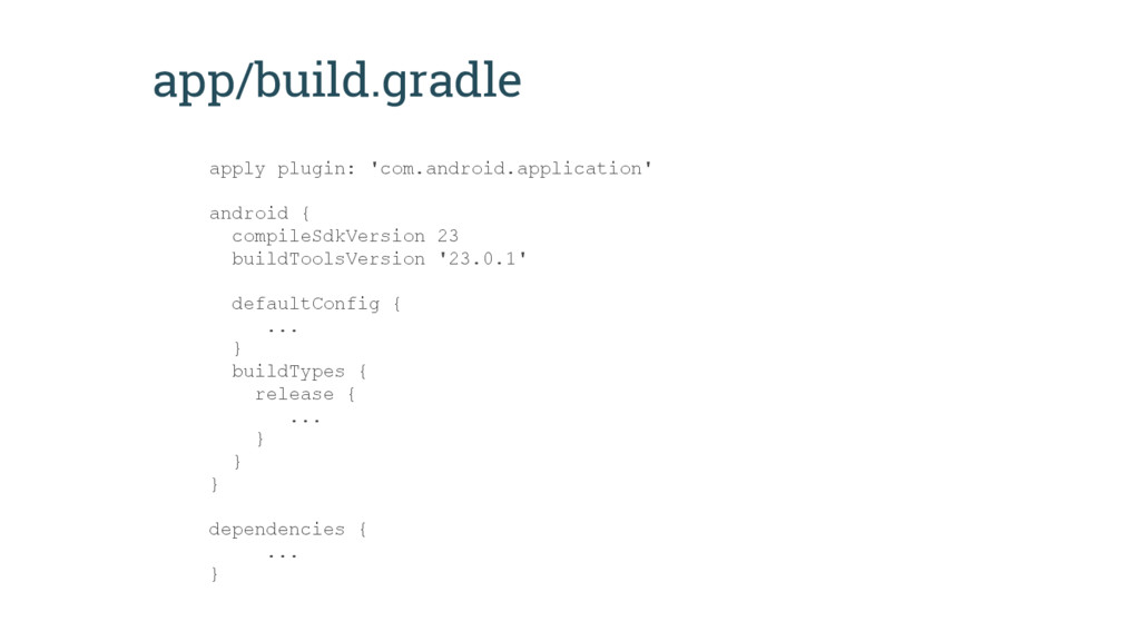 app/build.gradle apply plugin: 'com.android.app...