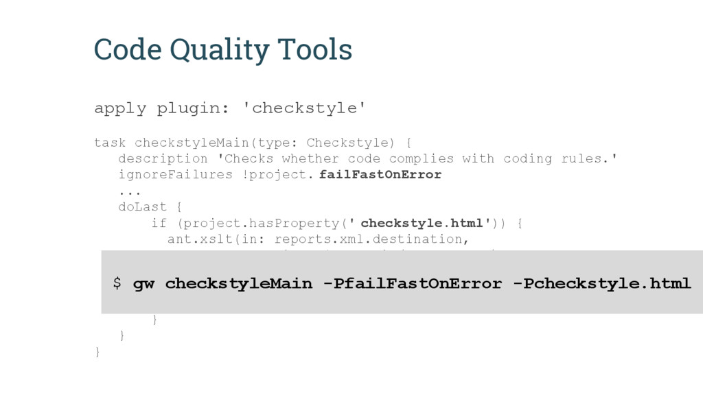 Code Quality Tools apply plugin: 'checkstyle' t...