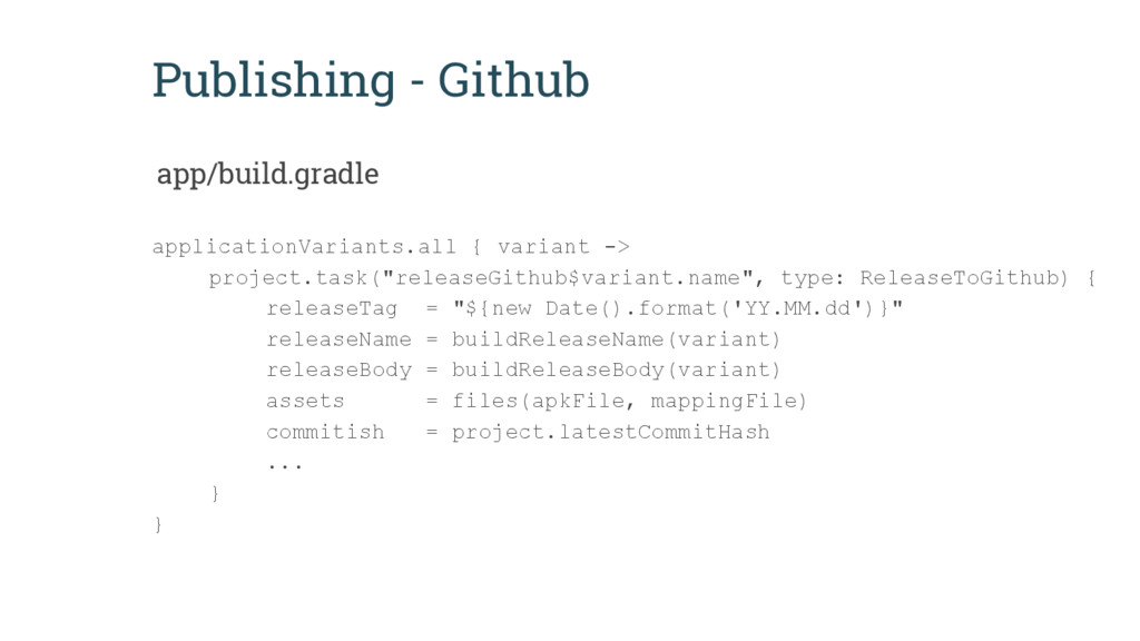 Publishing - Github applicationVariants.all { v...