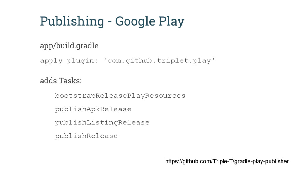 Publishing - Google Play app/build.gradle apply...