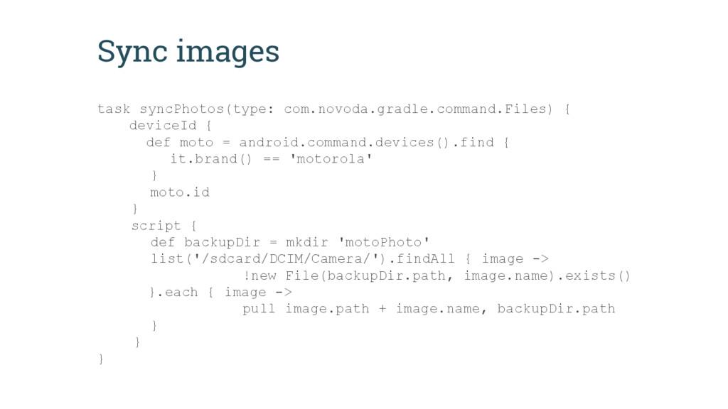 Sync images task syncPhotos(type: com.novoda.gr...