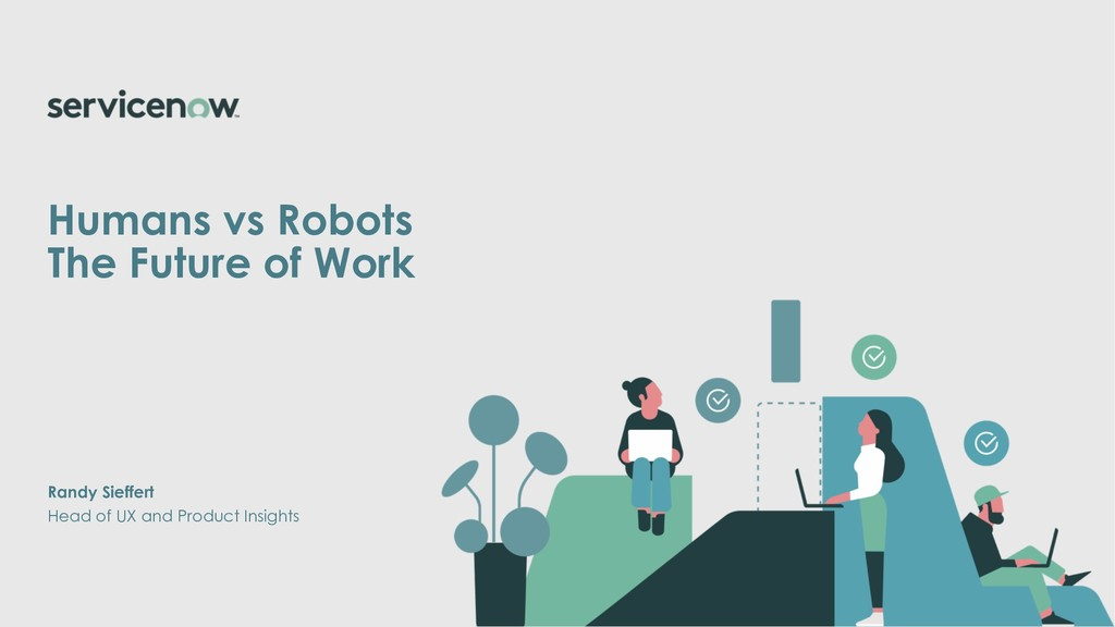 Humans vs Robots The Future of Work Head of UX ...