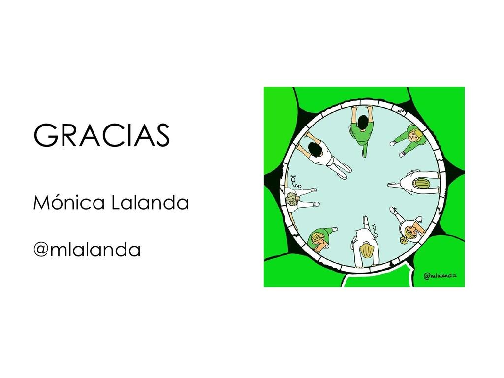GRACIAS Mónica Lalanda @mlalanda