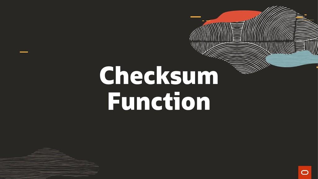 Checksum Function