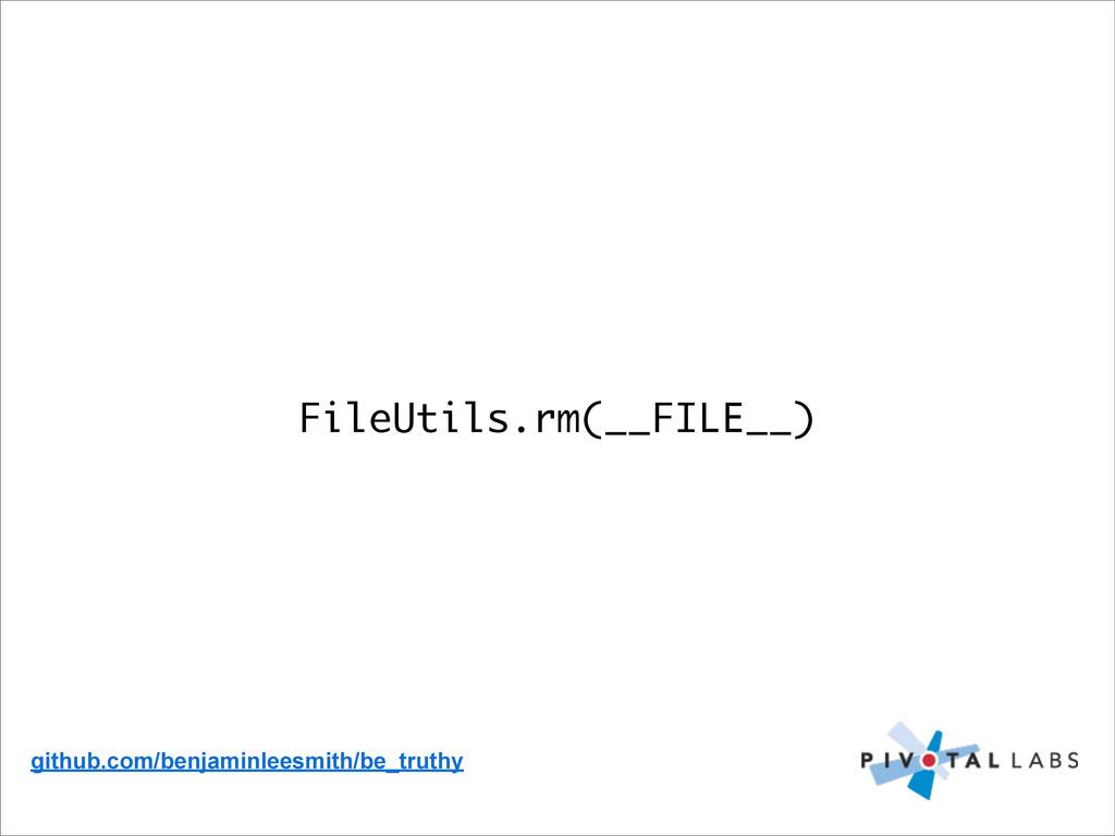 FileUtils.rm(__FILE__) github.com/benjaminleesm...