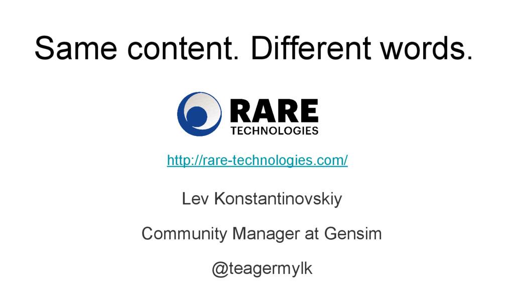Same content. Different words. Lev Konstantinov...